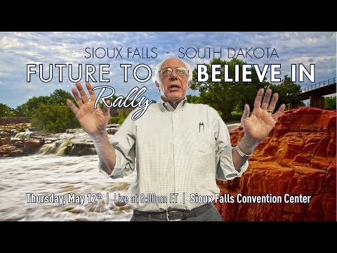 Bernie Sanders LIVE from Sioux Falls, South Dakota - A Future to Believe in Rally