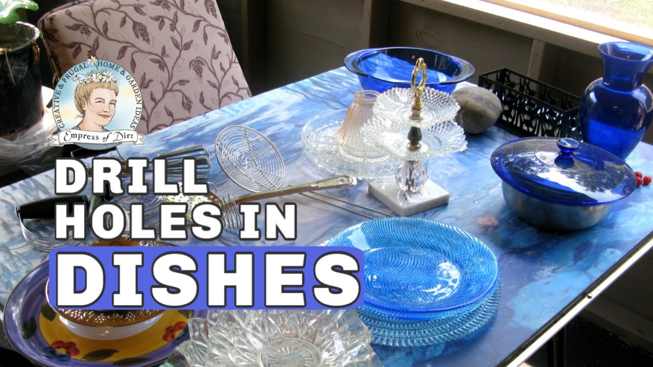 Make Garden Art Glassware Flowers: How To Drill Holes In Glass Dishes    YouTube