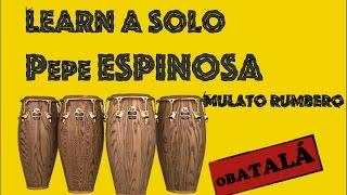 Pepe Espinosa - Conga Solo + Transcription - Mulato Rumbero