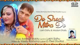 Gambar cover Do Shock Mitra De | (Full Song) | Lakhi Sidhu & Madam Shallu | Veeru Romana