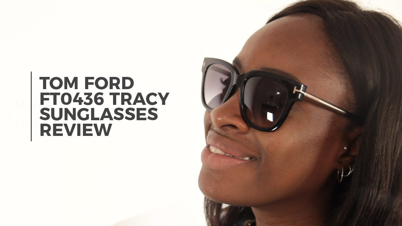 83ac6a1b13b55 Tom Ford FT0436 TRACY Sunglasses Review