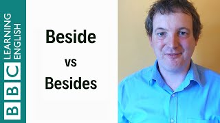 Beside vs Besides: English In A Minute