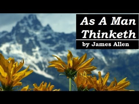 AS A MAN THINKETH - FULL Audio Book - by James Allen | Greatest AudioBooks
