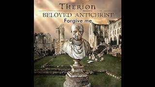 *Therion *Forgive me