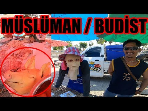 TAYLAND'da İLGİNÇ Müslüman Ve Budist PAZARI  ~104