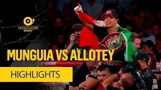 MUNGUIA VS ALLOTEY HIGHLIGHTS HD - COMBATE SPACE