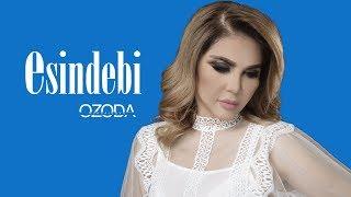 Ozoda - Esindebi I Озода - Эсиндеби ( Official Music Version 2019 )