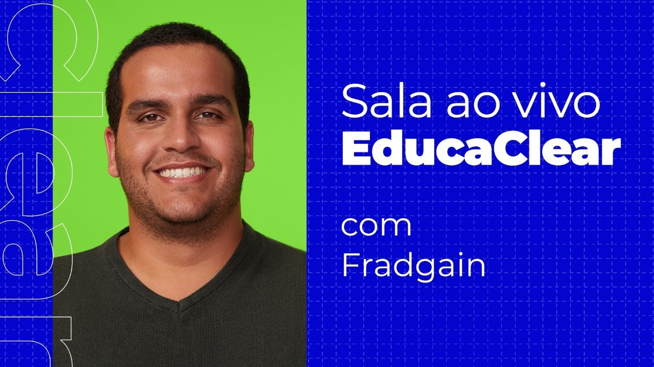 🔵 SALA AO VIVO - EducaClear - 25/09/2020 - FRADGAIN
