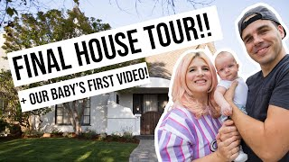Final House Tour \u0026 Our Baby's First Video! | OMG We Bought A House