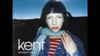 Kent - Stanna Hos Mig
