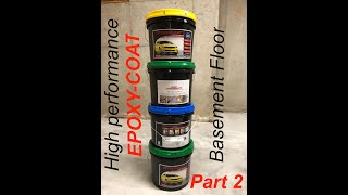Part 2 | How to epoxy a basement | DIY epoxy floor | epoxy-coat review | high performance epoxy