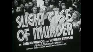 Slight Case Of Murder, A - (Original Trailer)