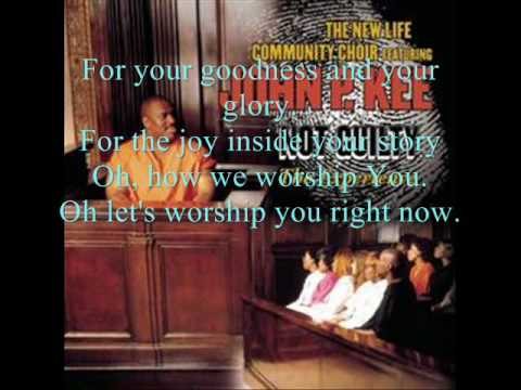 I Do Worship (remix) By The New Life Community Choir featuring Pastor John P. Kee