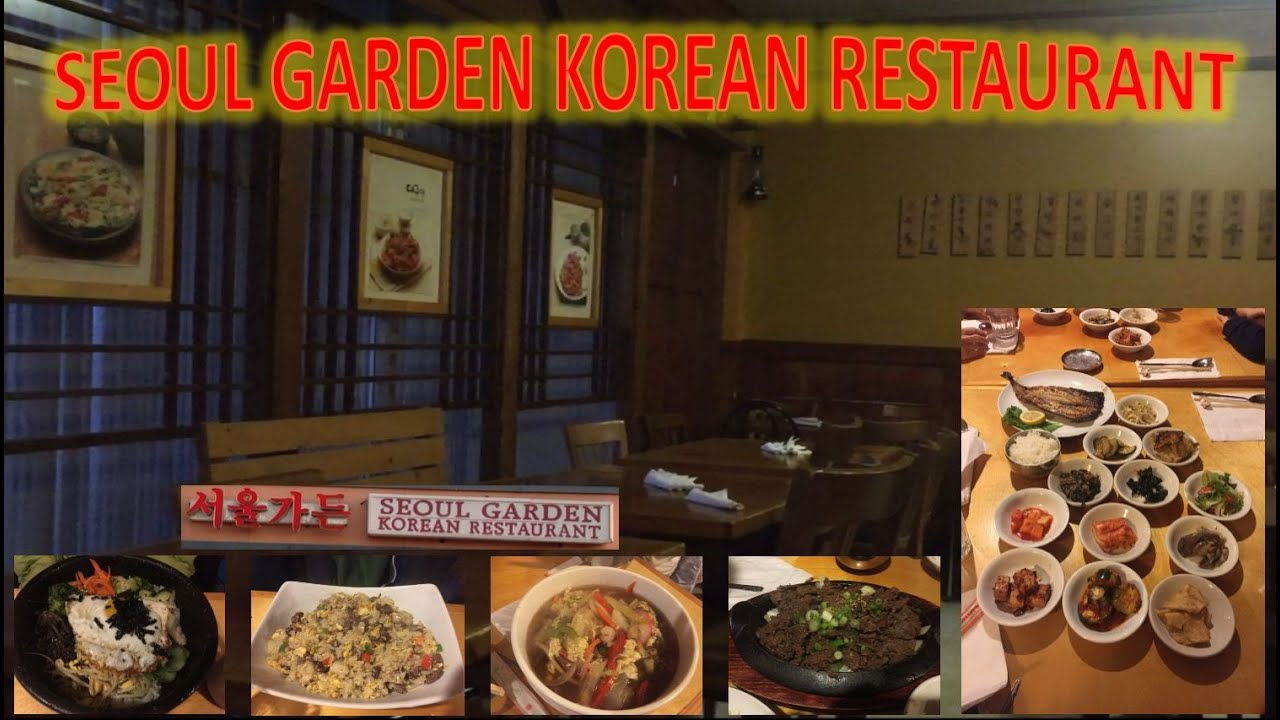 Seoul Garden Korean BBQ Restaurant - YouTube