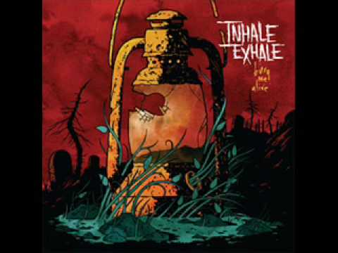 Inhale Exhale - A Dark Place For Your Mind To Be