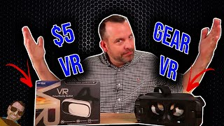 $5 VR vs Samsung Gear VR 2018.  How bad can it be?