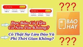Đọc (Báo Hay 24h) có tiền có nên tin không? Có thật sự lừa đảo không? NĂM 2021| Tấn Thông Channel screenshot 2