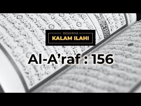 Indahnya Kalam Ilahi Ep. 3 : Al A'raf Ayat 156