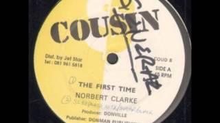 FIRST TIME-NORBERT CLARKE
