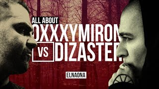 ALL ABOUT OXXXYMIRON VS. DIZASTER (KOTD WORLD DOMINATION VII)