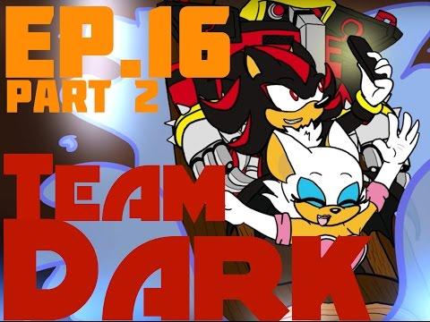 [Ep16] Ask the Sonic Heroes - Team Dark (Part 2/3)