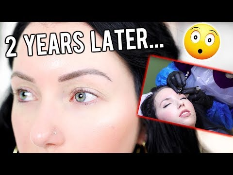 """2 YEAR UPDATE """"Microbladed"""" Tattooed Eyebrows! Fading, Before & Afters, FAQs!"""