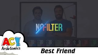 No Filter - Best Friend