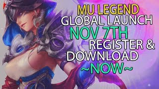 Mu Legend - This MMORPG is Officially Launching Globally, Nov 7th! Register & Download Now!