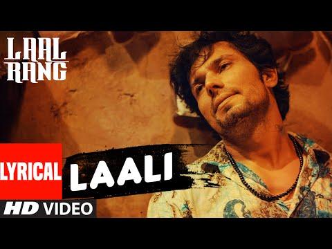 LAALI Full Song With Lyrics | LAAL RANG | Randeep Hooda | T-Series
