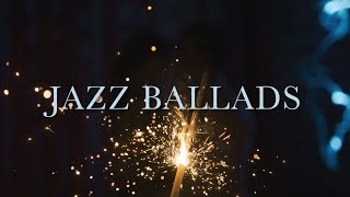 Jazz Ballads - Calm & Relaxing Jazz Compilation thumbnail