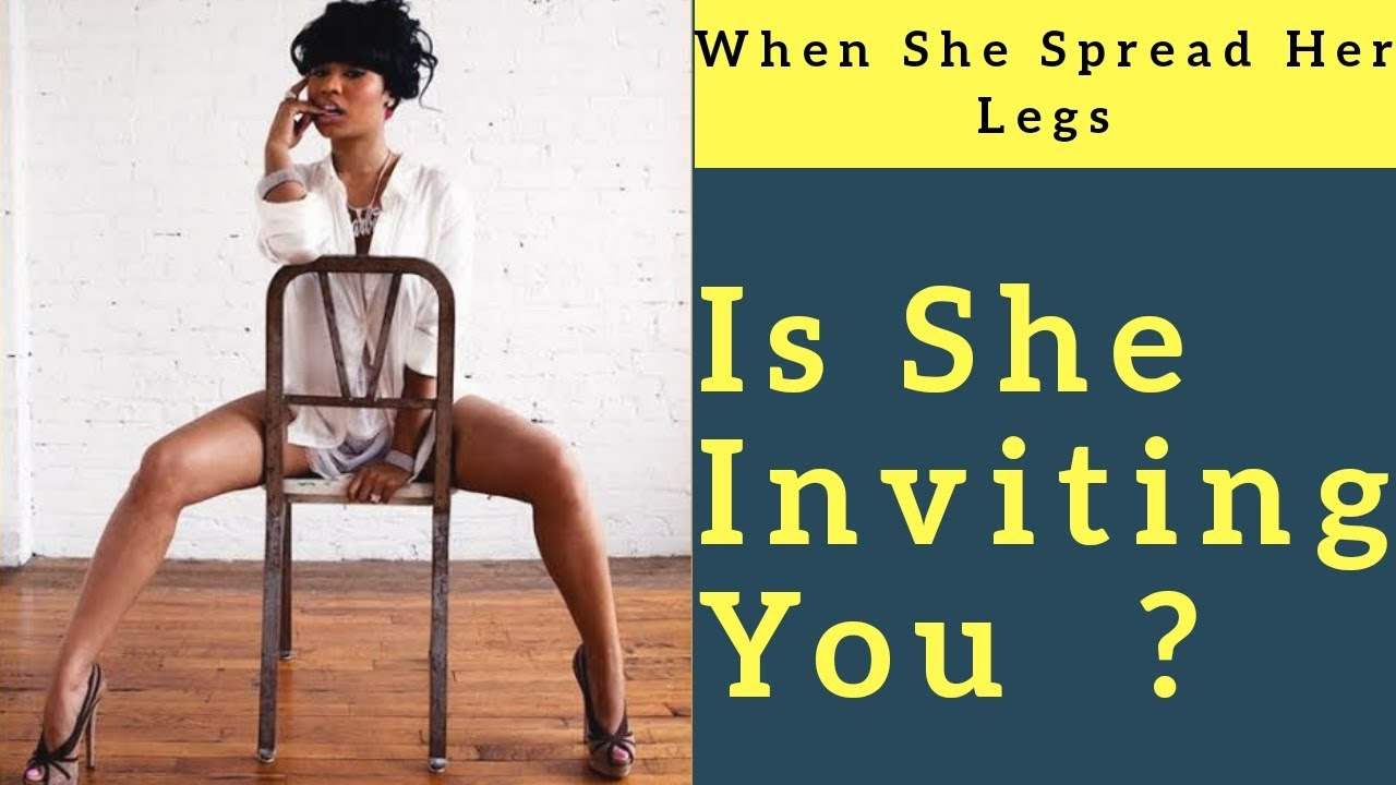 She Spread Her Legs