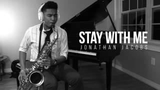 Stay With Me - Sam Smith (Saxophone/Piano Cover by Jonathan Jacobs)