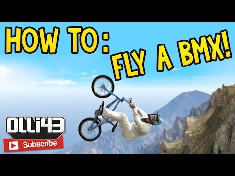 How to: Fly with a BMX! (GTA 5 Online Glitch Guide)