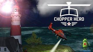 Chopper Hero iOS Gameplay HD
