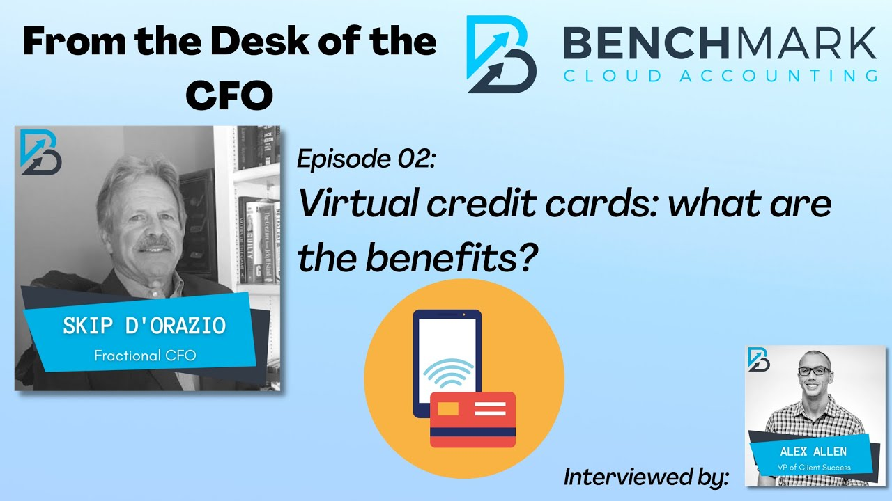 Virtual credit cards: what are the benefits?