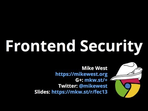 Frontend Security - Frontend Conf 2013, Zürich