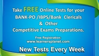 Free online test for Bank PO, IBPS, Bank Clerical, Income Tax and other competitive exams