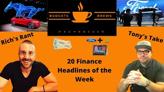 02-07-21 | Morning Coffee Break | 20 Finance Headlines | Ford News, EV, Autonomous Cars, & More!