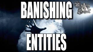 Mystery School Lesson 21: Banishing Entities