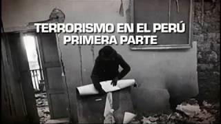 Sucedió en el Perú (TV Perú) - Terrorismo en el Perú - Parte I - 19/06/2017