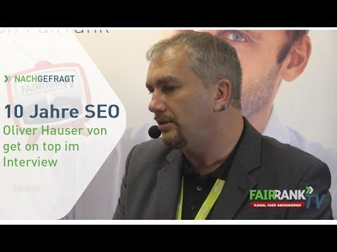 10 Jahre SEO Teil 1 - Oliver Hauser im Interview | FAIRRANK TV - Nachgefragt