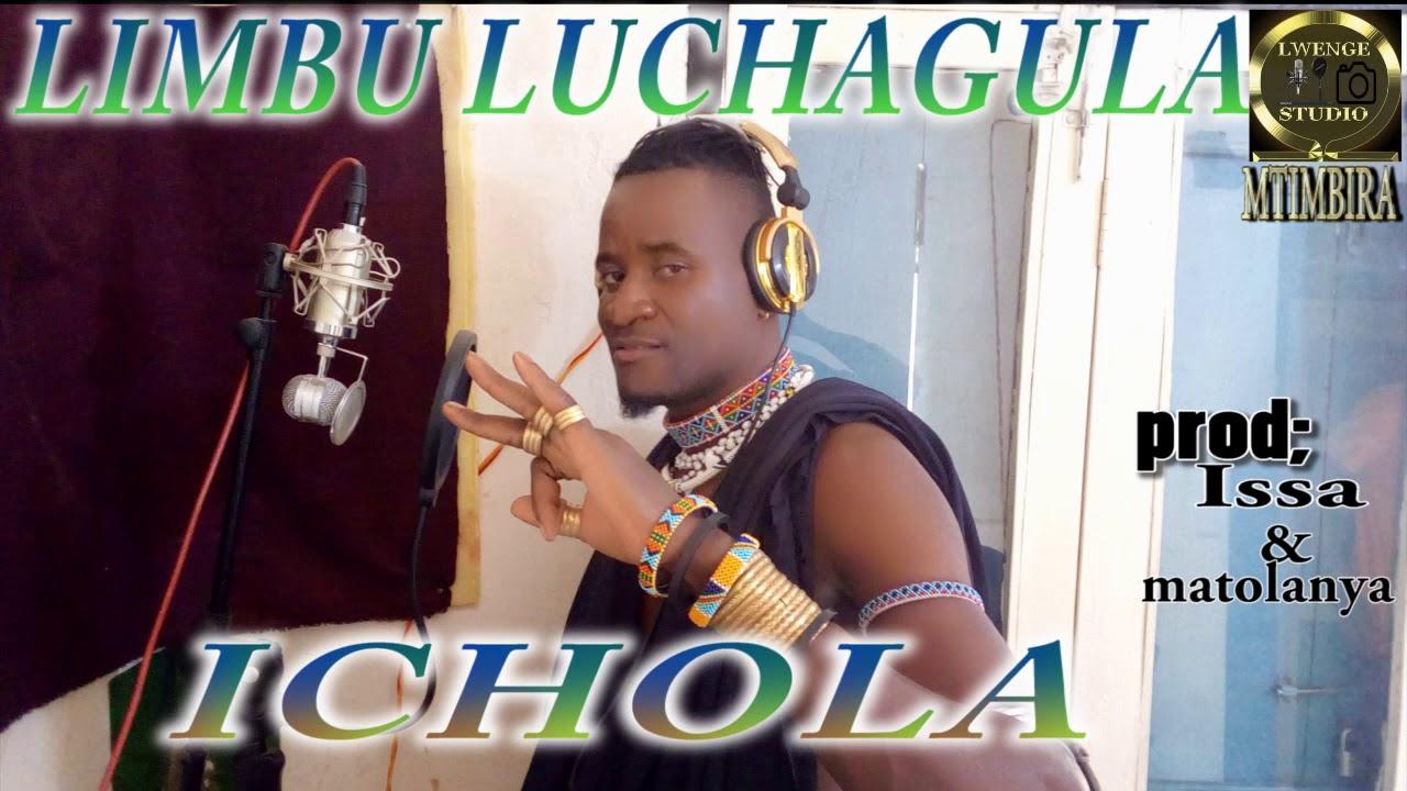 Download LIMBU LUCHAGULA==ICHOLA by Lwenge studio Morogoro (mtimbira)