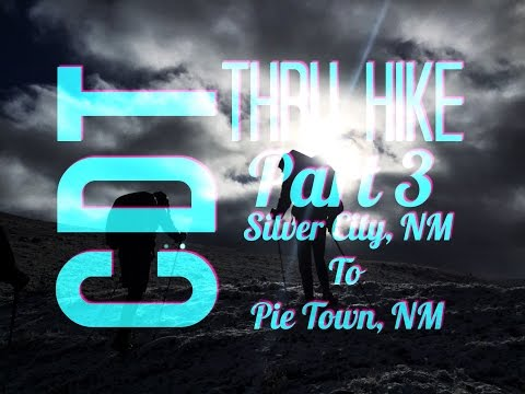 CDT Thru Hike 3: Silver City, NM To Pie Town, NM