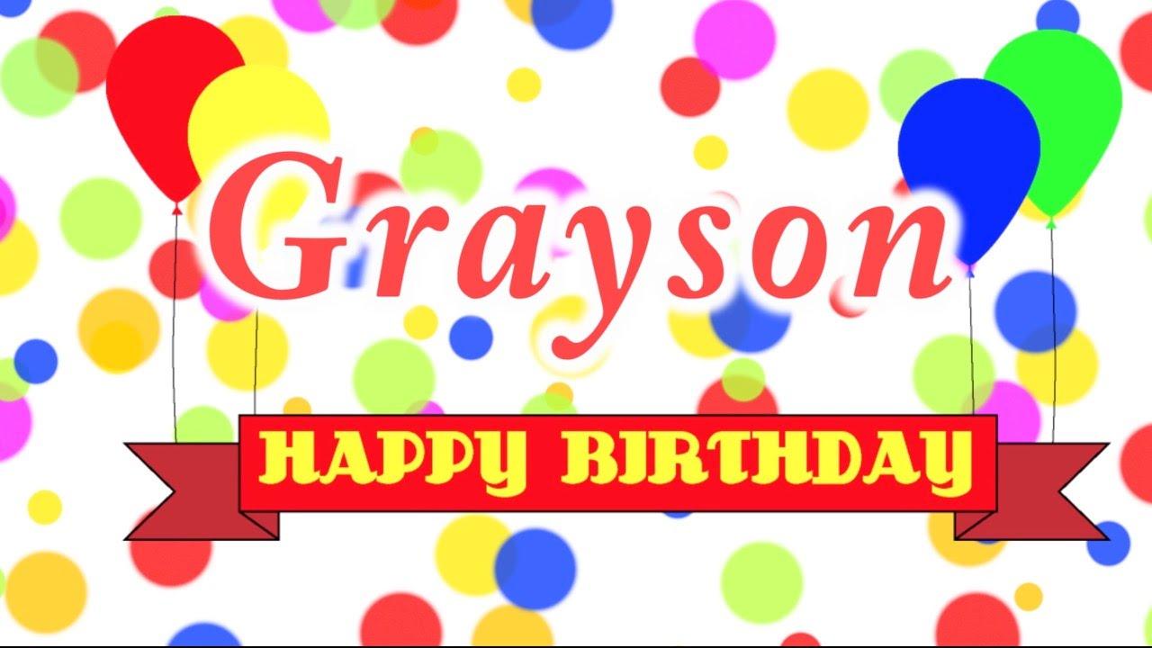 Happy Birthday Grayson Song