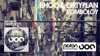 Bhoo & Dirtyplan - Komboloy (Tomoki Tamura Remix)