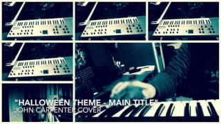 """Halloween Theme Main Title"" cover John Carpenter"