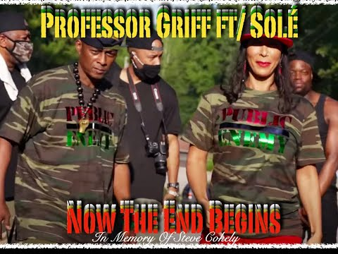 professor-griff-ft-solé---now-the-end-begins-(music-video)-(sj-edit)