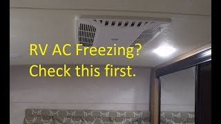 RV AC Freezing Up? Check this first.
