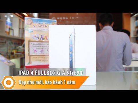 iPad 4 Fullbox giá 5tr690 - Máy như mới, bảo hành 1 năm, đổi mới trong 30 ngày
