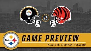 Week 6: Pittsburgh Steelers vs. Cincinnati Bengals | Game Preview